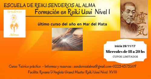 ESCUELA DE REIKI SENDEROS AL ALMA reiki 1 diciembre